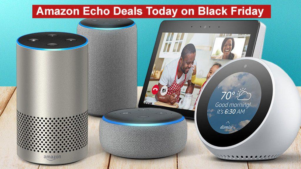 Amazon Echo Deals Today on Black Friday