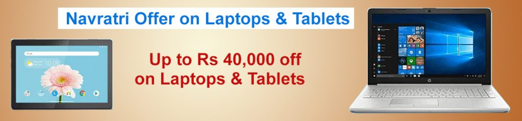 Navratri Offer on Laptops & Tablets