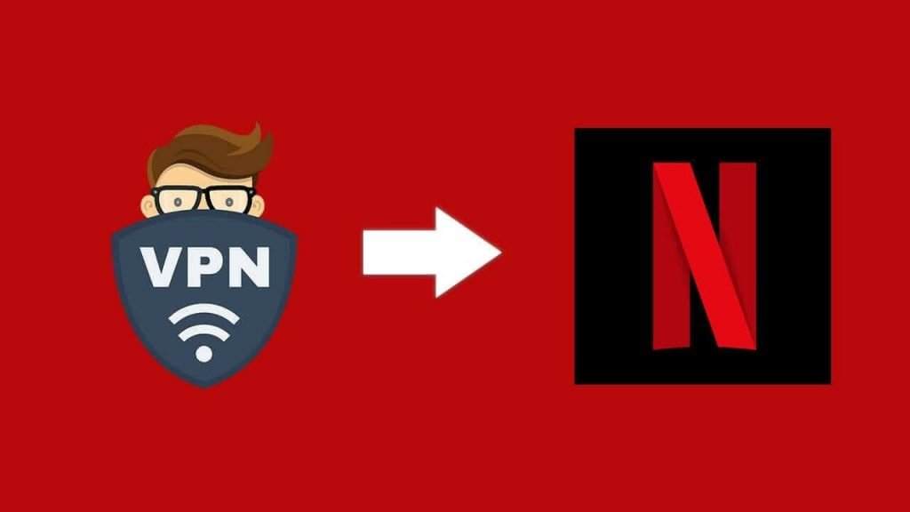 Using VPN for Netflix