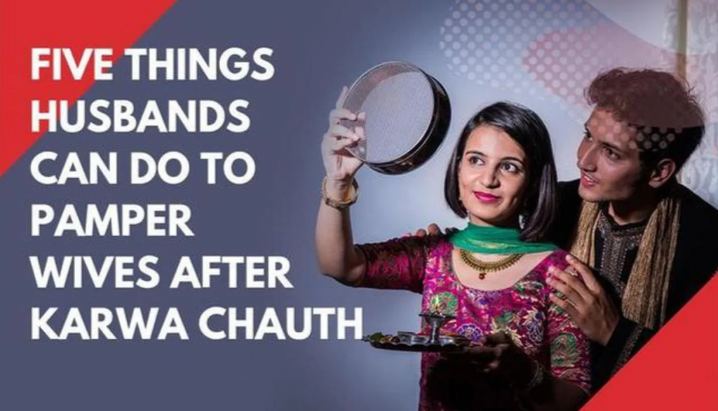Pampering Your Wife this Karwa Chauth