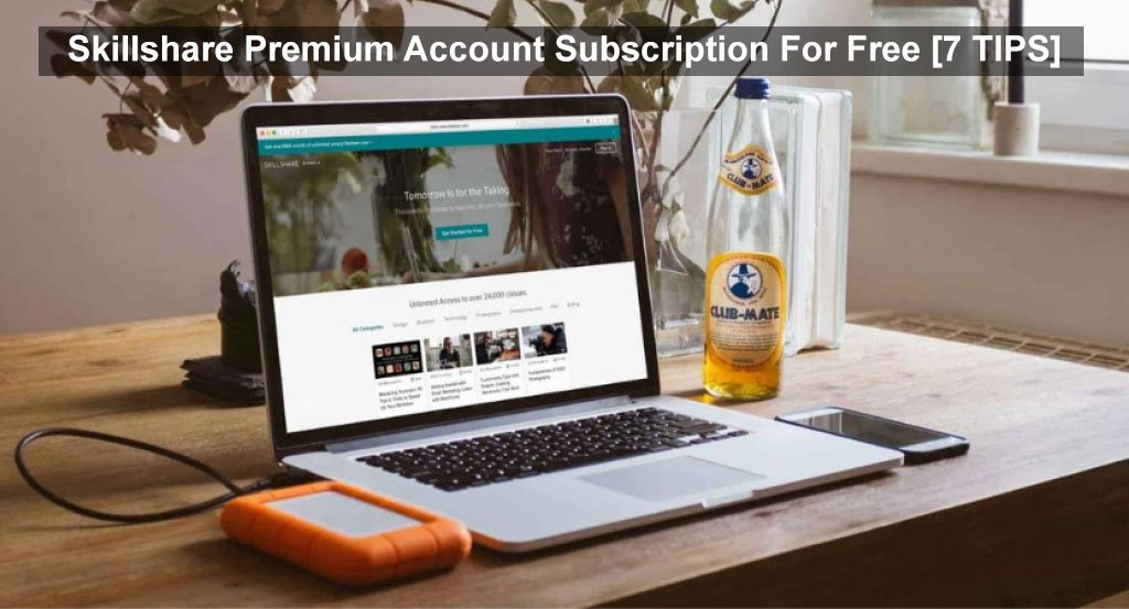 Skillshare Premium Account Subscription For Free [7 TIPS]