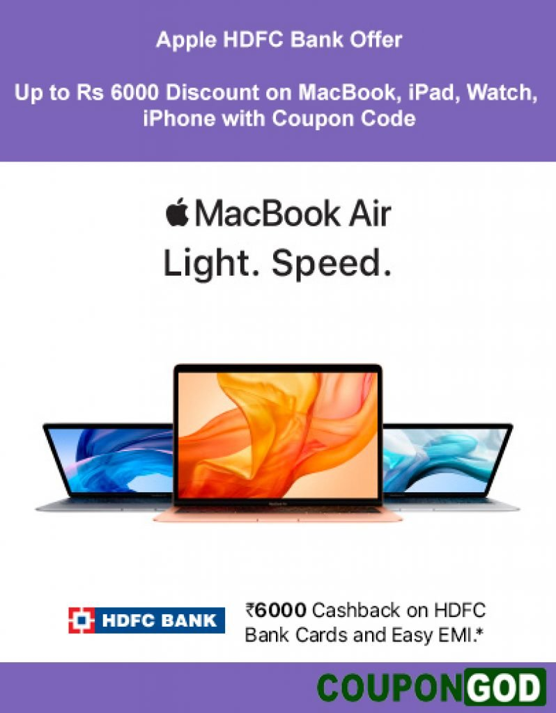 Apple HDFC Bank Offer: Up to Rs 6000 Discount on MacBook, iPad, Watch, iPhone with Coupon Code