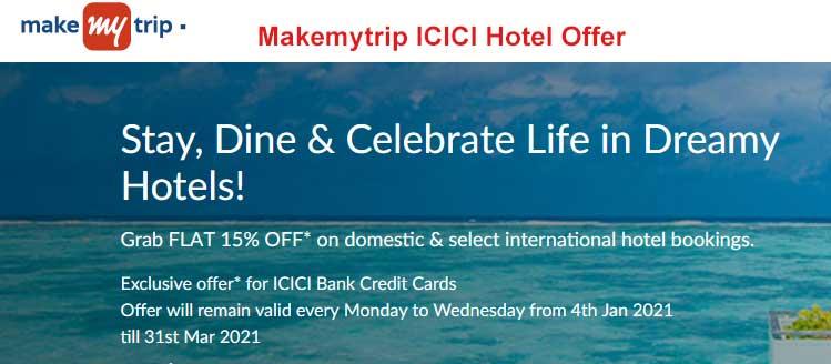 Makemytrip ICICI Hotel Offer 2021