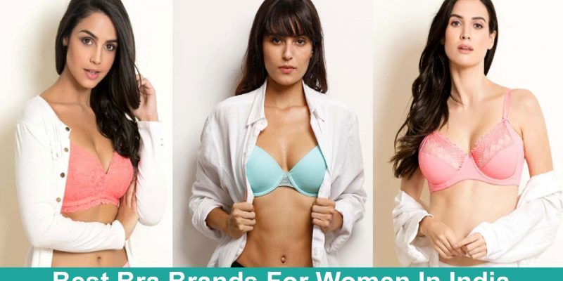 30 Best Bra Brands For Women In India with Price