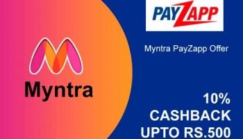 Myntra Payzapp Offer [500 CASHBACK] on Myntra Shopping July 2020