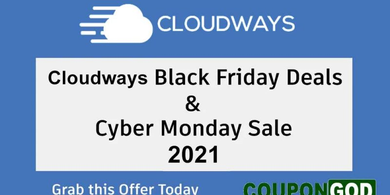 Cloudways Black Friday Deal 2021: Get 40% Discount On All Hosting Plans