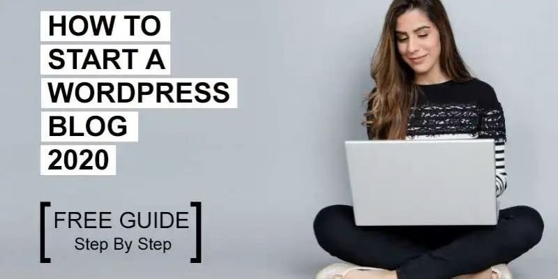 How to Start a Successful WordPress Blog in 15 minutes [FREE GUIDE]