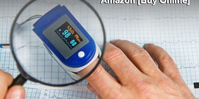 Top 5 Fingertip Pulse Oximeter on Amazon [Buy Online]