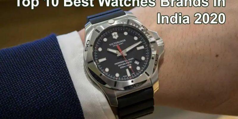 Top 10 Best Wrist Watch Brands For Men & Women in India 2020